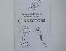 The Wonderful World of eCraft + eTextile Connectors